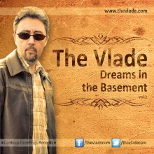 The Vlade: Dreams In The Basement